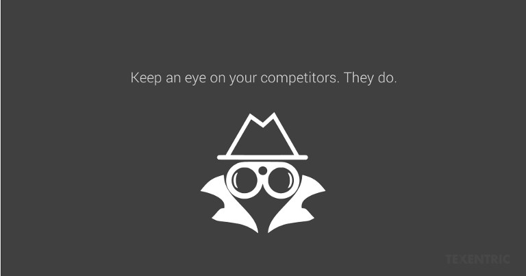 Keep your eyes on the competition